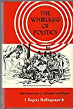 img - for The Whirligig of Politics: The Democracy of Cleveland and Bryan book / textbook / text book