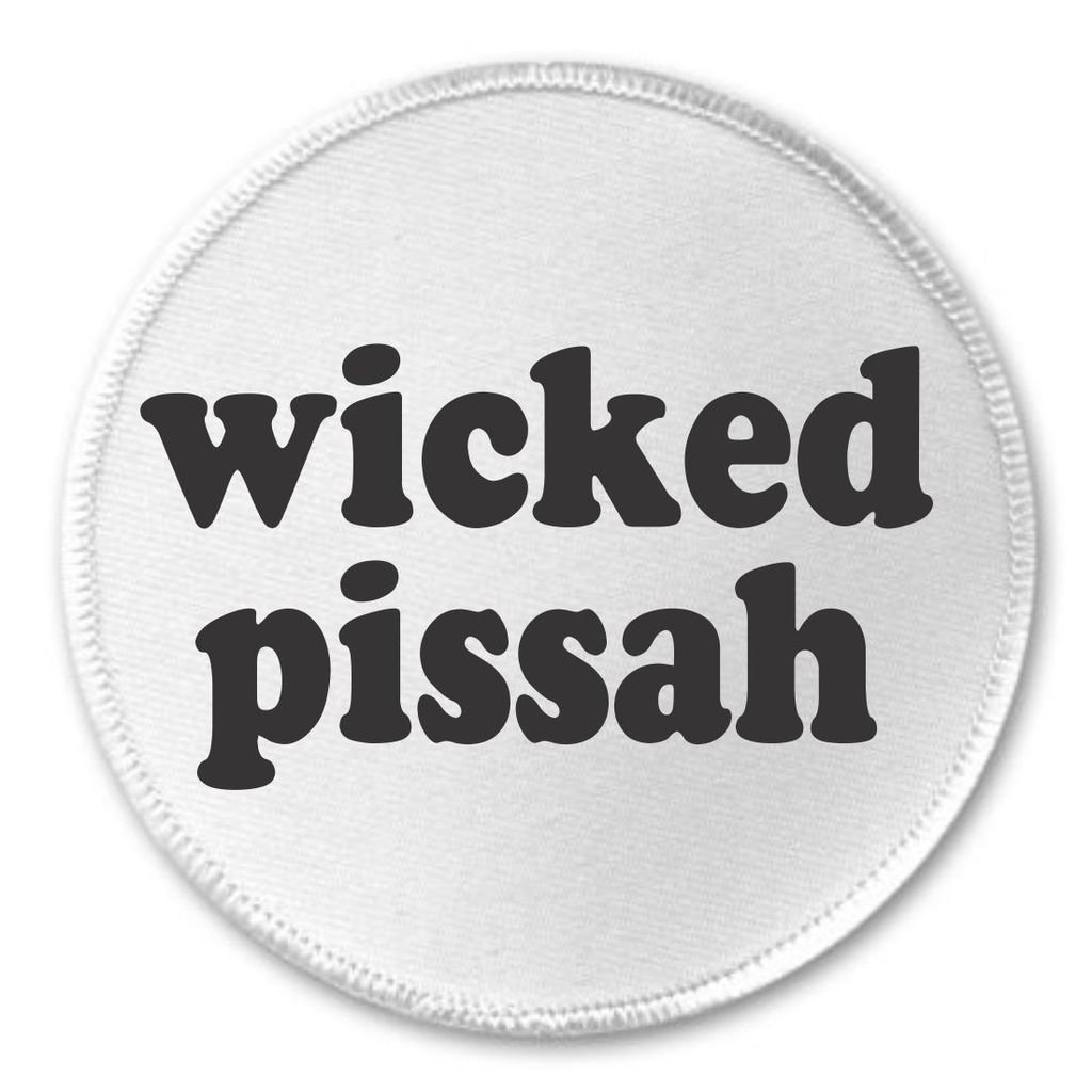 A/&T Designs Wicked Pissah 3 Sew On Patch Humor Slang Quote Really Awesome