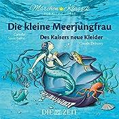 Die kleine Meerjungfrau / Des Kaisers neue Kleider (ZEIT-Edition