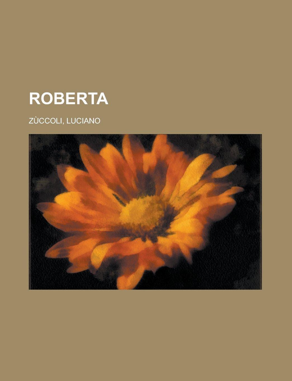 Roberta (Italian Edition)