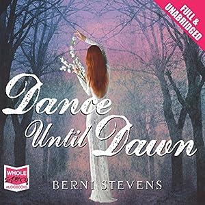 Dance Until Dawn Audiobook