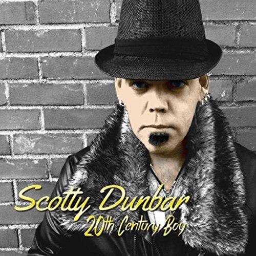 20th Century Boy By Scotty Dunbar On Amazon Music