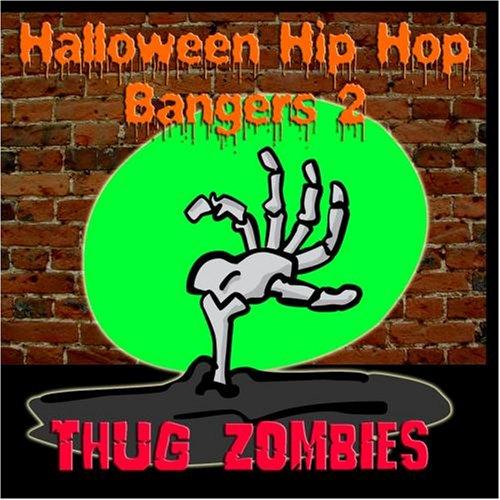 Halloween Hip Hop Bangers 2 (A Thug For Halloween)