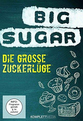 Vorschaubild: Big Sugar - Die große Zuckerlüge