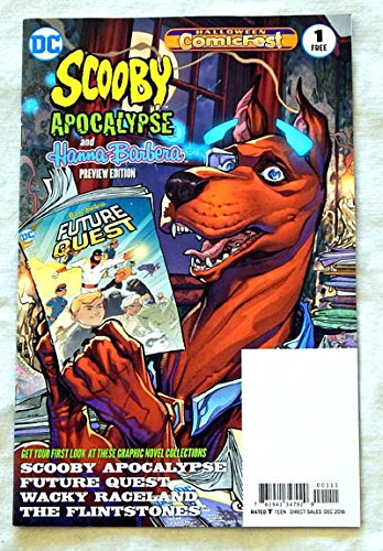 Scooby Apocalypse Hanna-Barbera Preview #1 HCF Halloween Comicfest 2016 A Cover Comic Book - DC Comics 2016 - UNCIRCULATED FIRST Printiing - Graded 9.8 By ME the Seller ()
