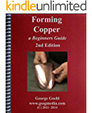 Forming Copper - 2nd Edition: A Beginner's Guide
