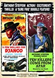 Ten Killers Come from Afar/A Few Dollars for Django