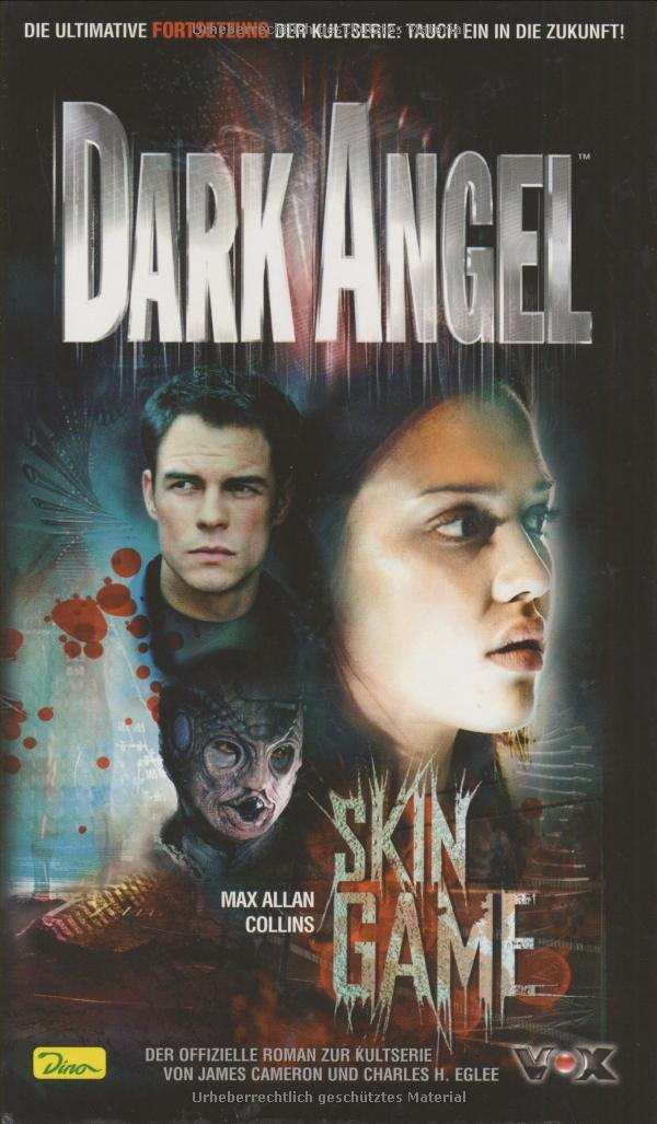 Dark Angel - Skin game, Band 2 Gebundenes Buch – 22. Januar 2003 Max A Collins CNV 3897487128 MAK_MNT_9783897487123