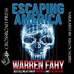 Escaping America | Warren Fahy