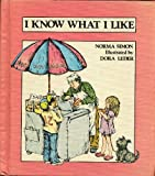 img - for I Know What I Like book / textbook / text book