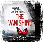 The Vanishing | John Connor