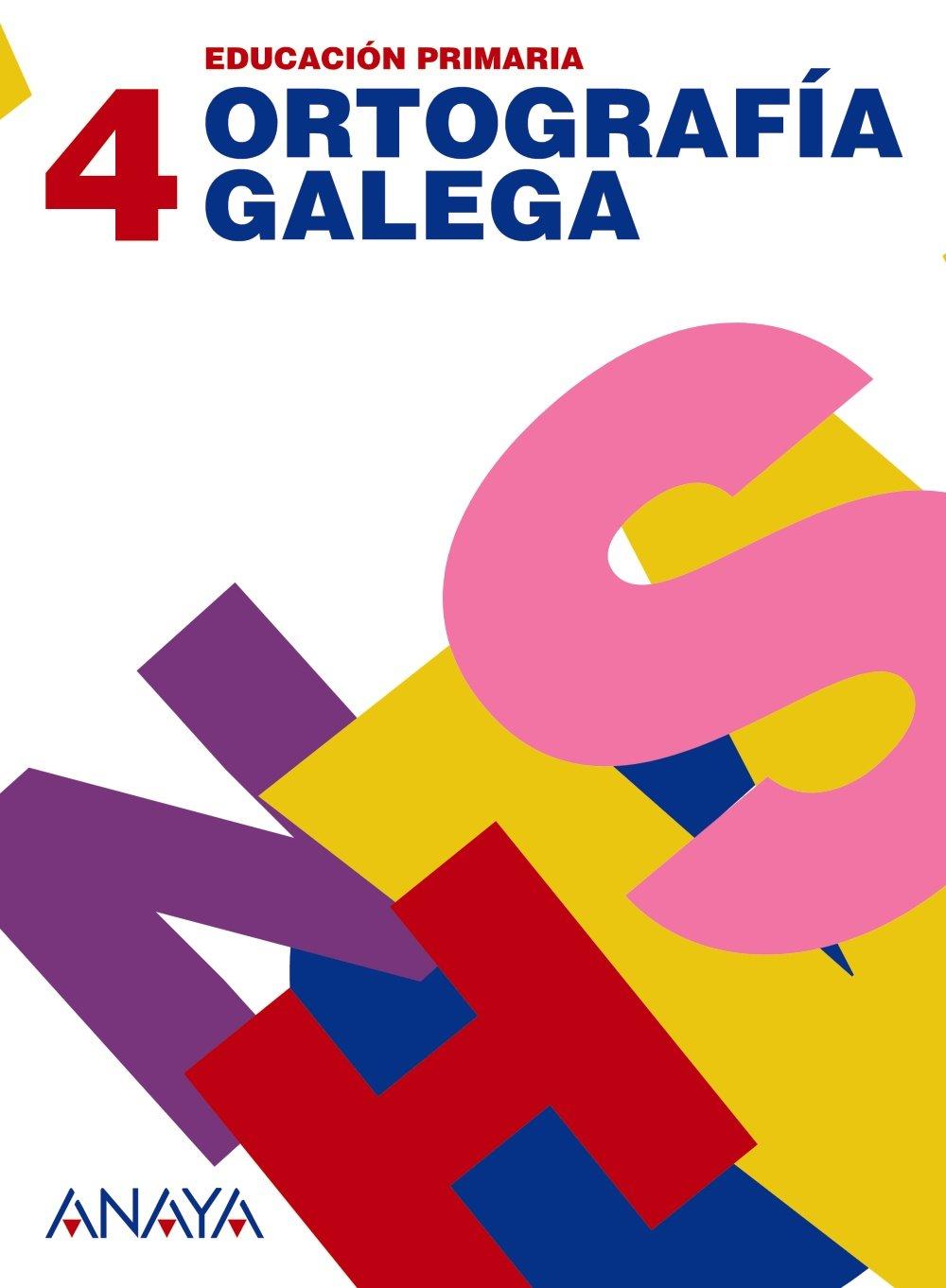 Ortografía galega 4. - 9788466785150 por Anaya Educación
