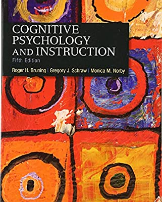 Cognitive Psychology And Instruction 5th Edition Roger H Bruning