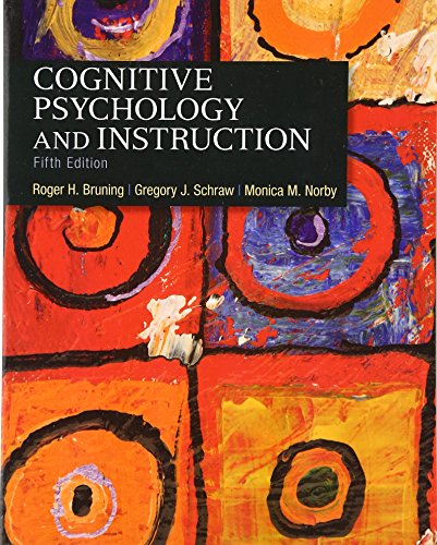 Cognitive Psychology and Instruction (5th Edition)