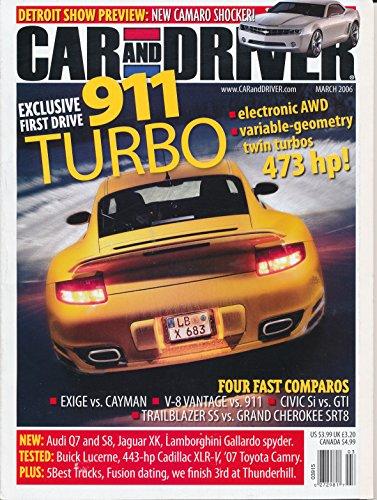 Car & Driver, March 2006 - 911 Turbo, New Camaro, Exige vs. Cayman, V-8 Vantage vs. 911, Civic Si vs. GTI, 5 Best Trucks, Cadillac XLRV