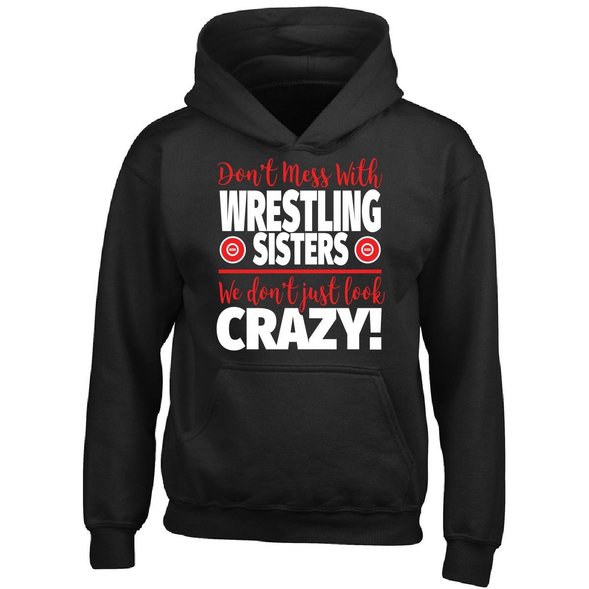 Eternally Gifted Crazy Wrestling Family - Don't Mess With Wrestling Sisters - Boy Boys Hoodie