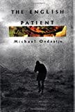 By Michael Ondaatje: The English Patient