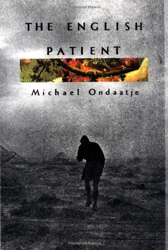 english essay michael ondaatje patient Love and war are central themes in the novel the english patient by canadian michael ondaatje ondaatje's book won the booker prize, and was the basis for the film which won nine academy awards including best picture.