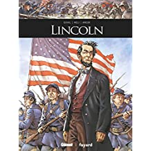 Lincoln (Ils ont fait l'Histoire) (French Edition)