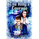 The King's Courage (North Pole City Tales Book 6)