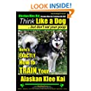 Alaskan Klee Kai, Alaskan Klee Kai Training AAA AKC: Think Like a Dog, but Don't Eat Your Poop! | Alaskan Klee Kai Breed Expert Training |: Here's EXACTLY How To TRAIN Your Alaskan Klee Kai