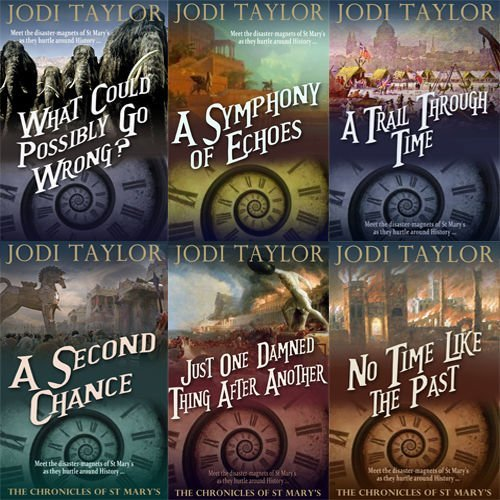 Jodi Taylor The Chronicles of St. Mary's Series 6 Books Bundle Collection (No Time Like the Past, Just One Damned Thing After Another by Jodi Taylor (2015-11-09)