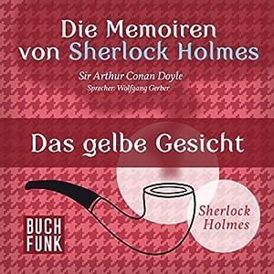 Das gelbe Gesicht (Die Abenteuer von Sherlock Holmes) Hörbuch