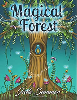 Magical Forest An Adult Coloring Book With Enchanted Animals Fantasy Landscape Scenes