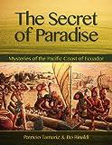 The Secret of Paradise, Bo Rinaldi and Patricio Tamariz, 0983862303
