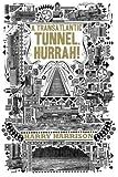 A Transatlantic Tunnel, Hurrah! by Harry Harrison (2011-01-04)