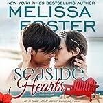 Seaside Hearts: Love in Bloom: Seaside Summers | Melissa Foster