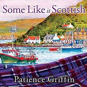 Some Like It Scottish Audiobook