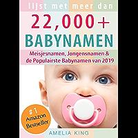 Babynamen: Lijst met meer dan 22.000 Meisjesnamen, Jongensnamen & de Populairste Babynamen van 2019