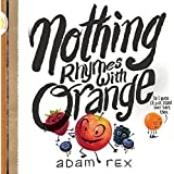 Nothing Rhymes with Orange