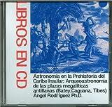Astronomia en la Prehistoria del Caribe Insular 9780977494040