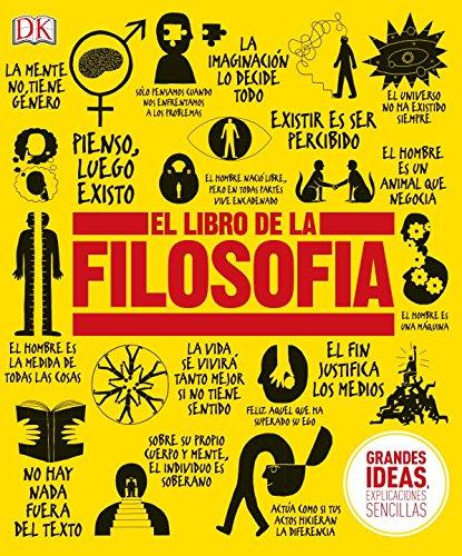 El Libro de la Filosofa (Big Ideas Simply Explained) (Spanish Edition)