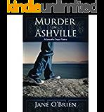Murder in Ashville: A Samantha Degan Cozy Mystery (Samantha Degan Cozy Mysteries Book 3)