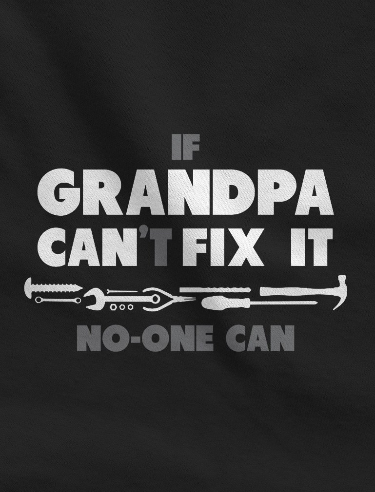 If Grandpa Can't Fix It No One Can - Funny for Grandad T-Shirt Small Gray by Tstars (Image #2)