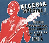 : Nigeria Special: Modern Highlife, Afro-Sounds and Nigerian Blues