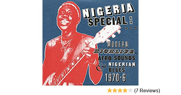 Nigeria Special: Modern Highlife, Afro-Sounds and Nigerian Blues