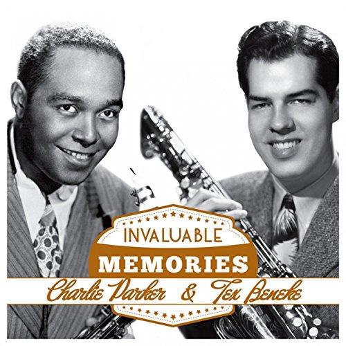 Invaluable Memories: Charlie Parker, Tex Beneke