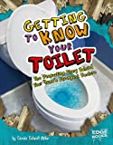 Getting to Know Your Toilet, Connie Colwell Miller, 142961997X