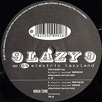 9 Lazy 9 - Electric Lazyland - Ninja Tune - ZEN 1238: 9 Lazy ...