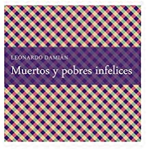 Muertos y pobres infelices (Spanish Edition)