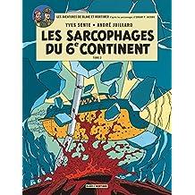 Blake et Mortimer 17 : Les sarcophages du 6e continent 2-2
