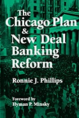 The Chicago Plan and New Deal Banking Reform Kindle Edition