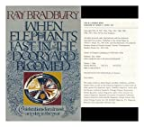When Elephants Last in the Dooryard Bloomed, Ray Bradbury, 0394479319