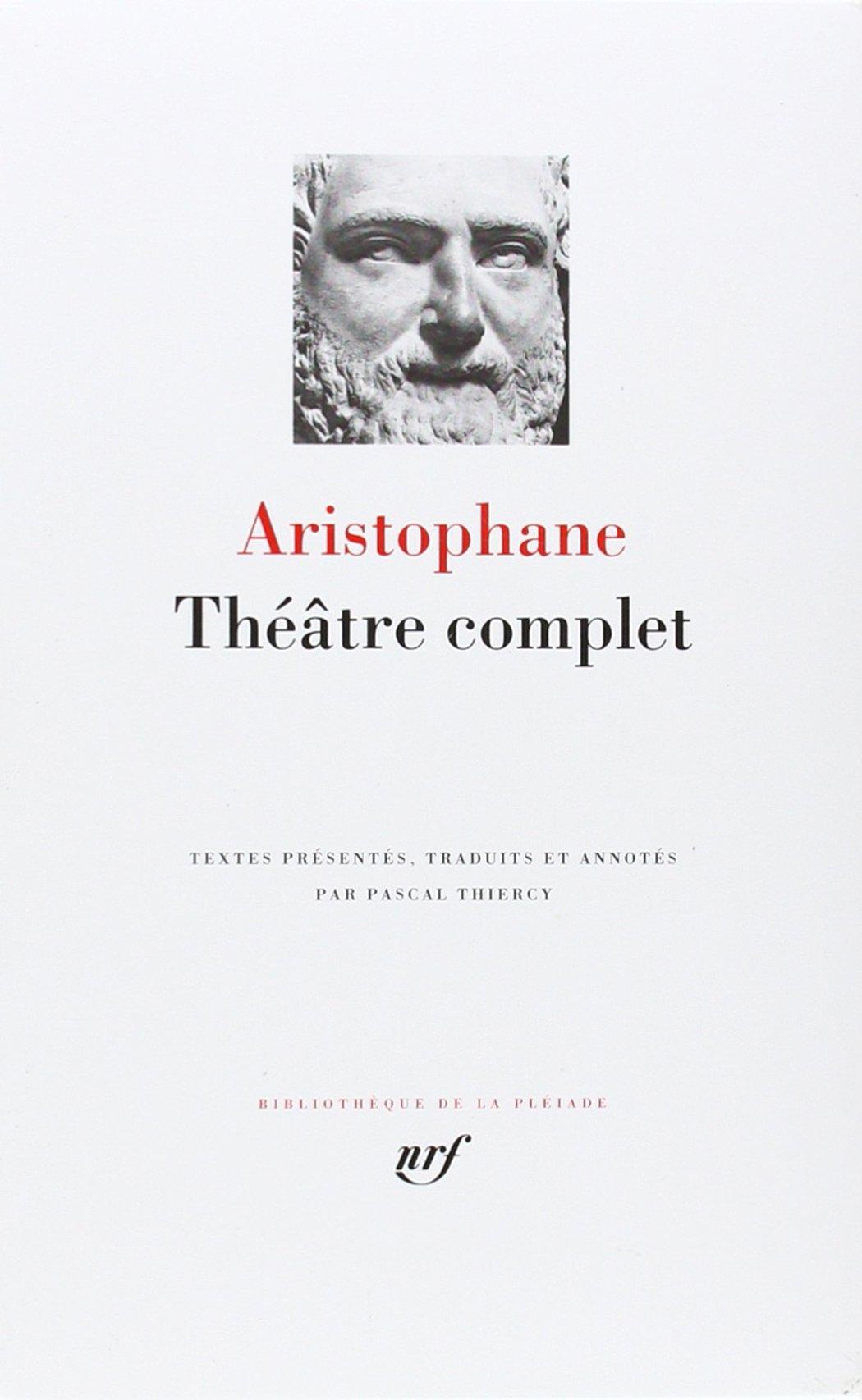 Aristophane - Théâtre complet