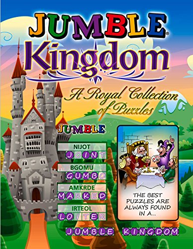 Jumble Crossword Puzzles (Jumble® Kingdom: A Royal Collection of Regal Puzzles (Jumbles®))