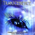 Transcendence | Danielle Ackley-McPhail